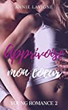 Best New Young Adult Livres - Apprivoise mon coeur (Young Romance, tome 2) Review