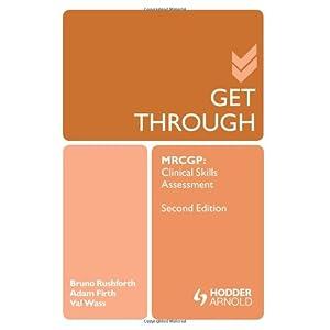 Get Through MRCGP: Clinical Skills Assessment 2E (GTH)