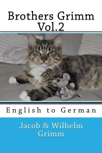 Brothers Grimm Vol.2: English to German Paperback