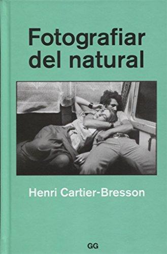 Fotografiar del natural es la primera recopilación en un único volumen de los textos más emblemáticos de Cartier-Bresson, entre los que se encuentran 'Los europeos' y 'El instantedecisivo', uno de sus escritos más conocidos que supuso un punto y apar...