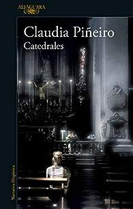 Catedrales par Claudia Piñeiro