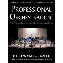Professional Orchestration Vol 1: Solo Instruments & Instrumentation Notes (Paperback) - Common