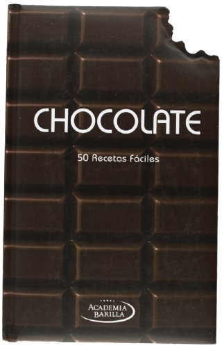 Chocolate. 50 Recetas Faciles
