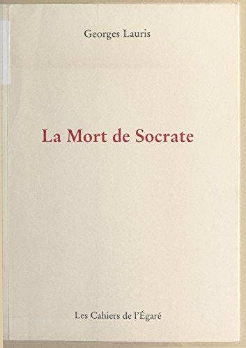 Livres gratuits La mort de Socrate pdf ebook