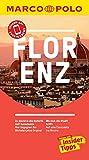 MARCO POLO Reiseführer Florenz: inklusive Insider-Tipps, Touren-App, Events&News & Kartendownloads (MARCO POLO Reiseführer E-Book)