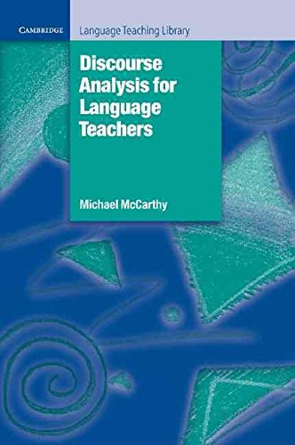[Discourse Analysis for Language Teachers] (By: Michael J. McCarthy) [published: July, 1991]