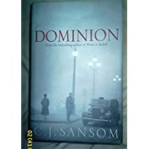 By C. J. Sansom Dominion (First Edition)