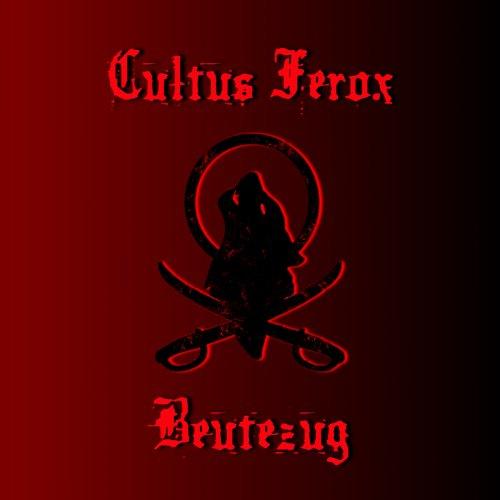 Cultus Ferox: Beutezug (Audio CD)