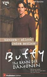 Buffy, Im Bann der Dämonen, Xander, Allein unter Bestien