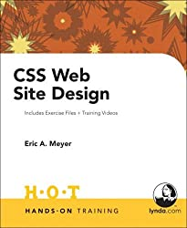 CSS Web Site Design Hands on Training by Eric Meyer (2006-11-09)