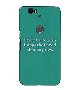 Fuson Designer Back Case Cover for Huawei Nexus 6P :: Huawei Google Nexus 6P (Don't try to rush )