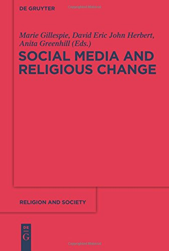 Social Media and Religious Change (Religion and Society)