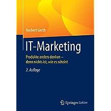 IT-Marketing: Produkte anders denken - denn nichts ist, wie es scheint