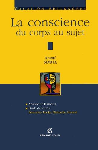 La conscience : Du corps au sujet par André Simha