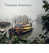 Vietnam Journeys {{ VIETNAM JOURNEYS }} By Fields, Charles ( AUTHOR) May-19-2011