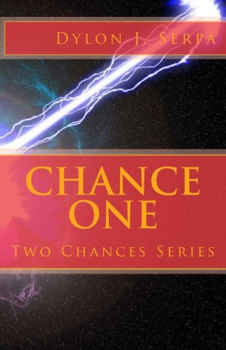 Chance One: Volume 1 (The Two Chances Series)