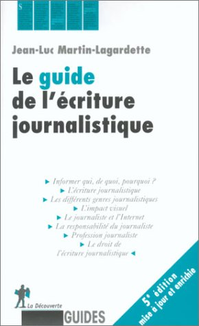 Le guide de l'criture journalistique