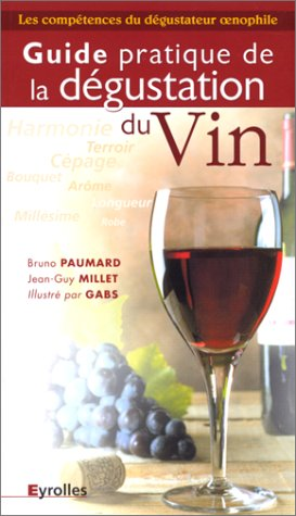 Guide pratique de la dégustation du vin