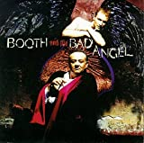 Songtexte von Booth and the Bad Angel - Booth and the Bad Angel