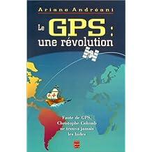 Le GPS : Une grande révolution