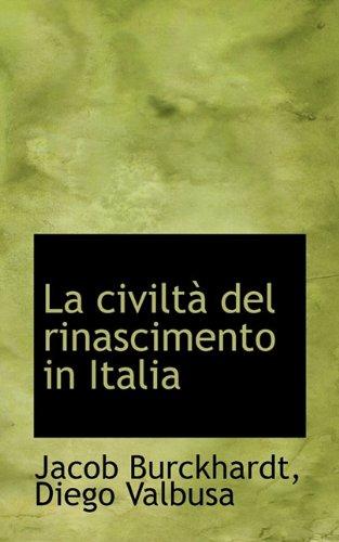 La Civilt del Rinascimento in Italia