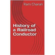History of a Railroad Conductor (English Edition)