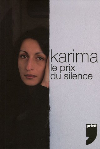 KARIMA LE PRIX DU SILENCE par KARIMA