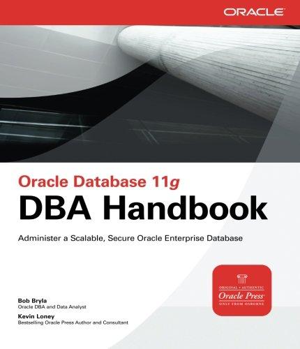 Oracle Database 11g DBA Handbook (Oracle Press) por Bob Bryla