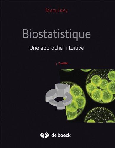 Biostatistique une approche intuitive