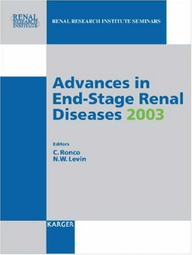 Advances in End-Stage Renal Diseases 2003. International Conference on Dialysis V, January 29-31, 2003, Miami, Fla