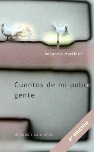 Cuentos De Mi Pobre Gente (2ª Edición) (Agua viva) por Venancio Martínez Rodríguez