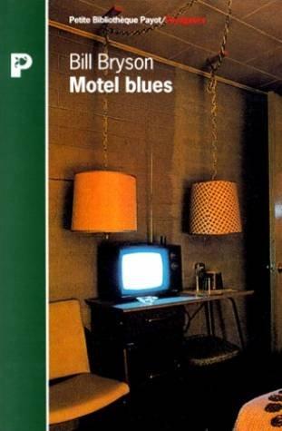 Motel blues par Bill Bryson