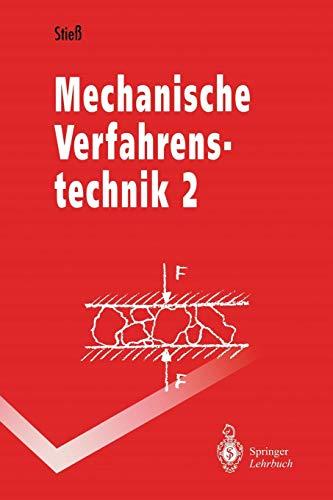Mechanische Verfahrenstechnik 2 (Springer-Lehrbuch) (German Edition): Band 2