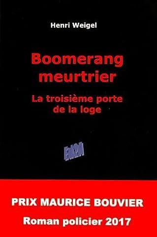 Boomerang meurtrier : La troisième porte de la loge (Prix