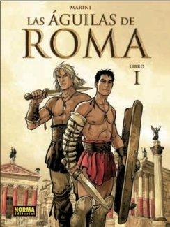 Las aguilas de Roma 1 / The Eagles of Rome por Enrico Marini