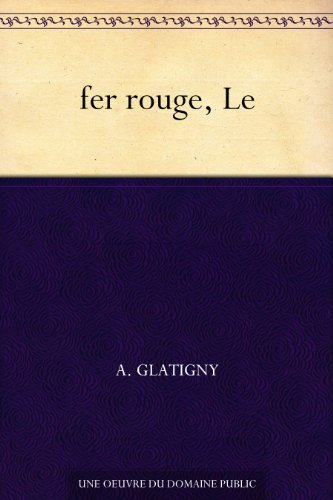 Couverture du livre fer rouge, Le