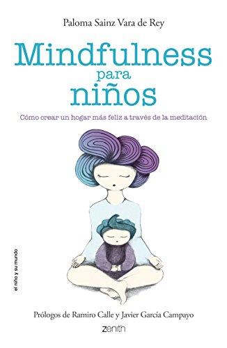 Mindfulness Para Niños (Niño Y Su Mundo)