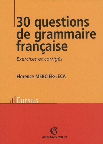 30 questions de grammaire française par Florence Mercier-Leca