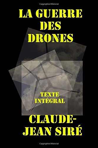 La guerre des drones: Texte intégral