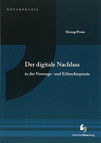 Der digitale Nachlass: in der Vorsorge- und Erbrechtspraxis (NotarPraxis) - Std Hardware
