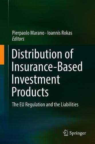 Distribution of Insurance-Based Investment Products: The EU Regulation and the Liabilities​