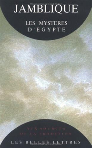 Jamblique, Les Mysteres D'Egypte (Aux Sources de La Tradition) par From Les Belles Lettres