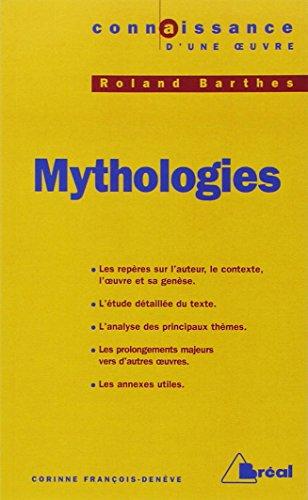 Connaissance d'une oeuvre : Mythologies, Roland Barthes