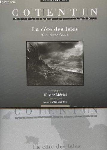 COTENTIN, MYSTERIEUX ET INCONNU - LA COTE DES ISLES (THE ISLAND COAST).