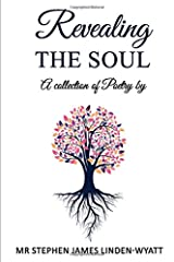Revealing the Soul: A collection of poetry by Paperback