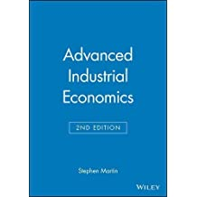 Advanced Industrial Economics by Stephen Martin (2001-10-08)