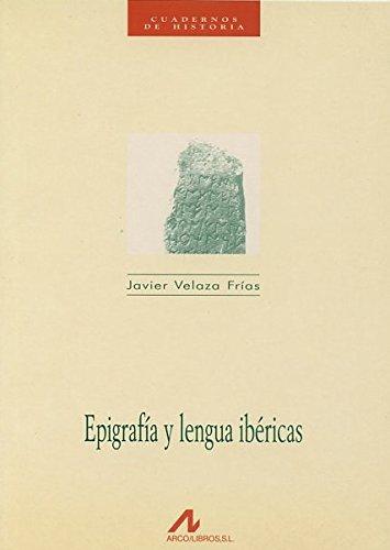Epigrafía y lengua ibéricas (Cuadernos de historia) por Javier Velaza Frías