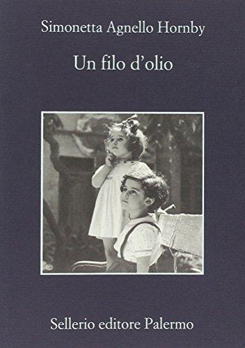 Un filo d'olio (La memoria) por Simonetta Agnello Hornby