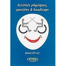 Activites physiques, sportives & handicaps