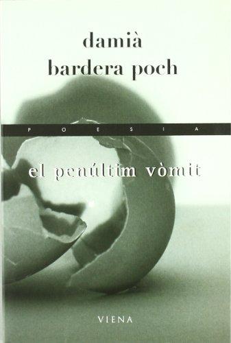 El penúltim vòmit (Poesía)